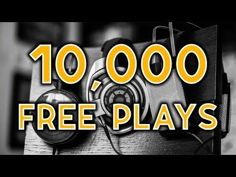 10,000 FREE PLAYS ON SOUNDCLOUD!!! (SoundCloud Bot)