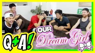 Our Dream Girl (Q&A)