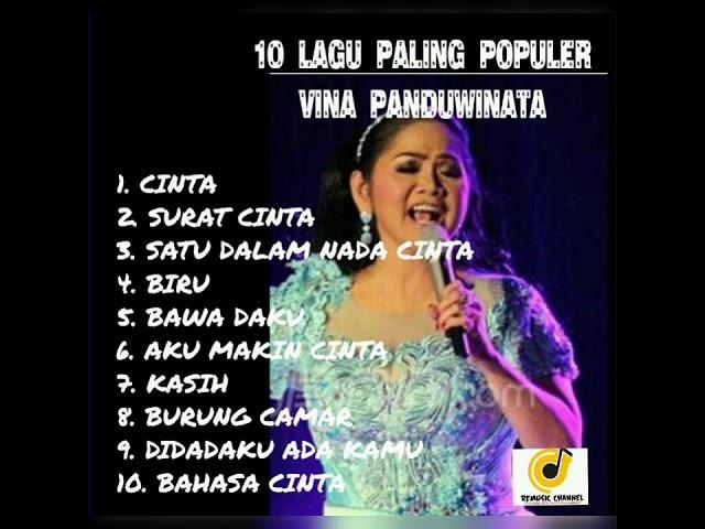 Download 10 LAGU POPULER DARI VINA PANDUWINATA MP3 Gratis