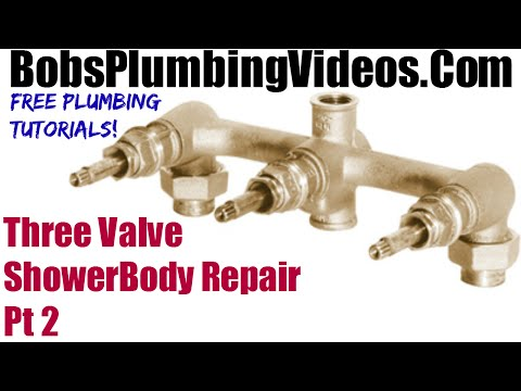 Gerber Three Valve Shower Body Repair - Part 2