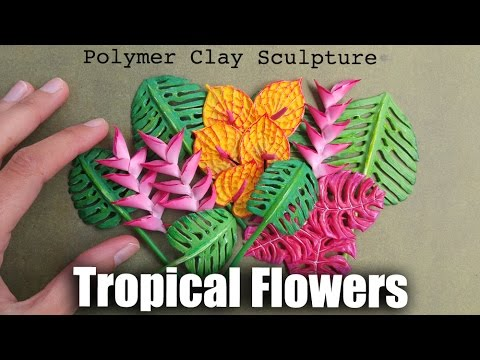 How to Sculpt Tropical Flowers & Plants // Polymer Clay Tutorial for Earth Day