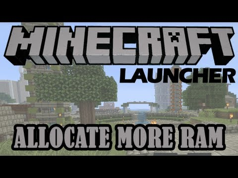 How to Allocate More RAM [Minecraft Launcher]