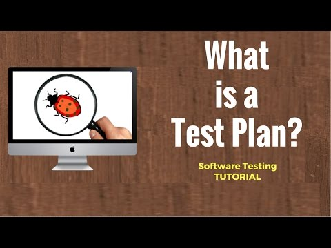 What is a Test Plan?  Software Testing Tutorial 21