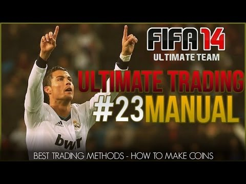 Fifa 14 Ultimate Team| Ultimate Trading Manual #23 DOUBLE YOUR MONEY!| Fifa 14 UT Trading Series