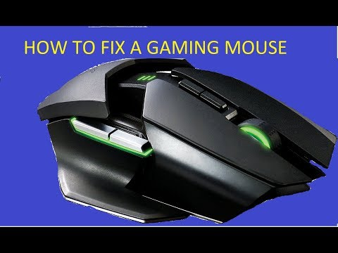 HOW TO FIX A GAMING MOUSE