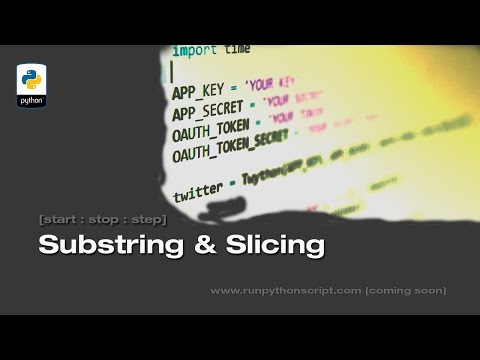 Python Substring | Python Slicing techniques