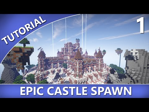 Minecraft - How to Build an Epic Castle Spawn [Part 1]