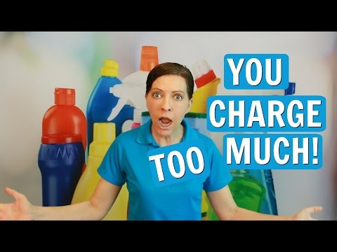 You Charge Too Much For House Cleaning (2017)