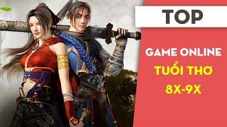 TOP Game Online Vang Danh Một Thời Với Dân 8x-9x | Mọt Game