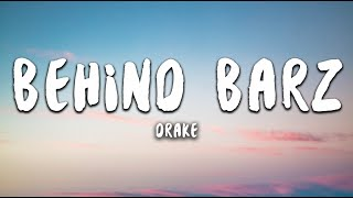 Drake - Behind Barz (Lyrics)