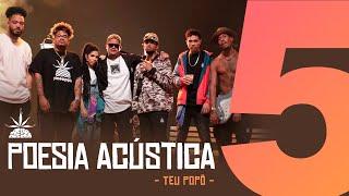 Poesia Acústica #5  -Teu Popô Remix - Hodari | Ducon | Chris | Kayuá | Don L | Luccas Carlos | Maria
