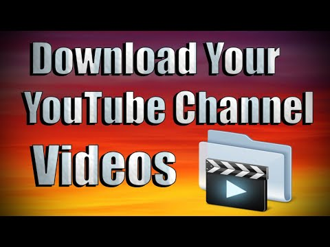 Download Your YouTube Channel Videos