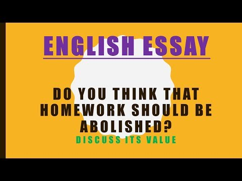 English Essay- School Topic: Do you think that homework should be abolished