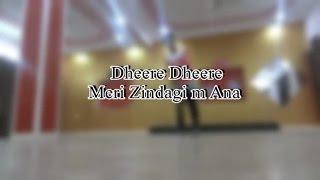 Dheere Dheere Meri Zindagi m Ana Dance by Lucky bist