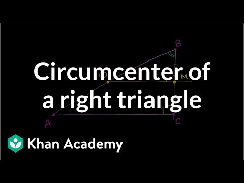Circumcenter of a right triangle | Geometry | Khan Academy