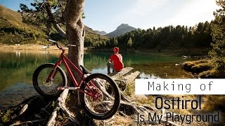 Making of Osttirol Is My Playground