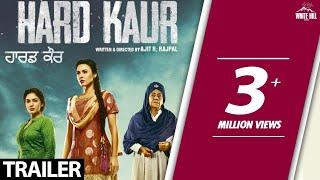 Hard Kaur(Off. Trailer) Delhiwood Studios-White Hill Studios-Rel 15 Dec