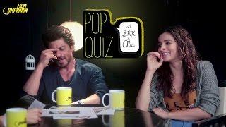 Shah Rukh Khan & Alia Bhatt Pop Quiz | Film Companion