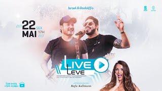 Israel & Rodolffo - Live Leve | #FiqueemCasa e cante #Comigo