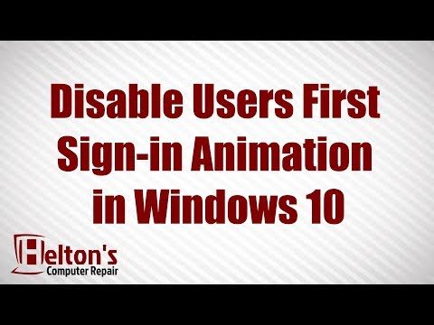 How to Disable User First Sign-in Animation in Windows 10