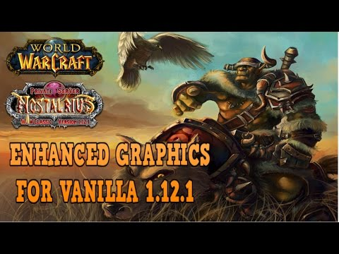 Beyond Ultra Graphics Vanilla WoW Guide