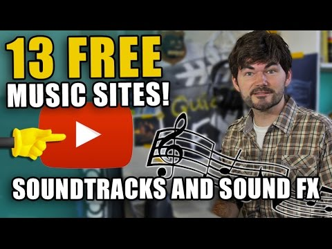 13 FREE MUSIC SITES! (Royalty Free Youtube Music and Sound FX)