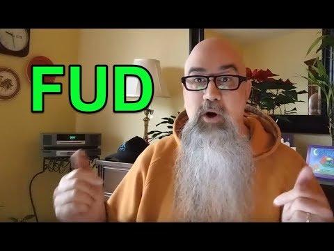 Fear Uncertainty Doubt - FUD