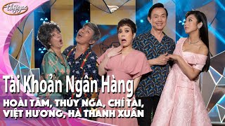 """PBN 130   Hài Kịch """"Tài Khoản Ngân Hàng"""" - Việt Hương, Chí Tài, Hoài Tâm, Thúy Nga, Hà Thanh Xuân"""