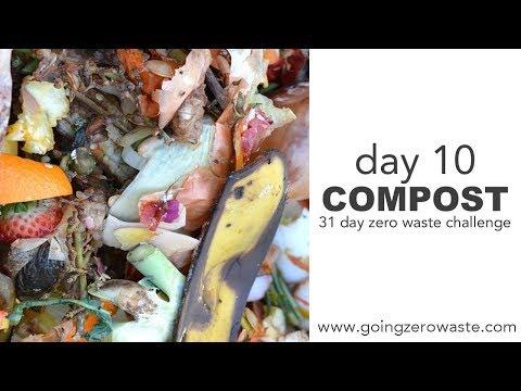 Day 10: Composting / 31 Day Zero Waste Challenge
