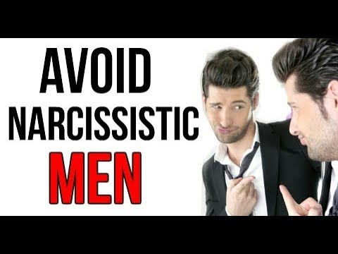 Avoiding & Identifying Narcissistic Men Who Are Toxic & Abusive