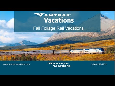 Top Fall Foliage Rail Vacations (7.11.18)