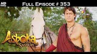 Chakravartin Ashoka Samrat - 6th June 2016 - चक्रवर्तिन अशोक सम्राट - Full Episode