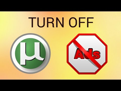 How to Turn Off uTorrent Ads