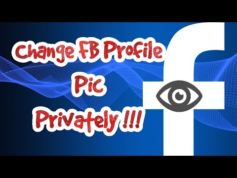 How To Change Facebook Profile Picture Without Notifying Anyone?