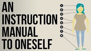 An Instruction Manual To Oneself