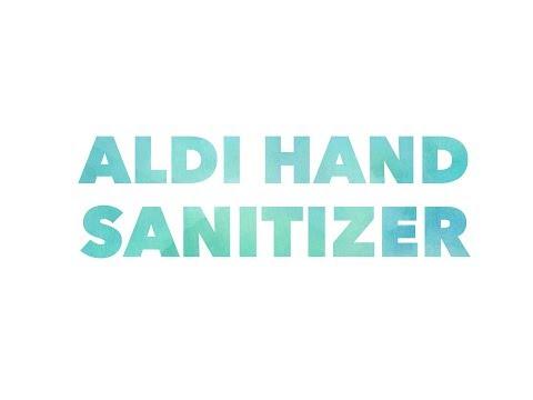 Aldi hand sanitizer - get your clean hands on