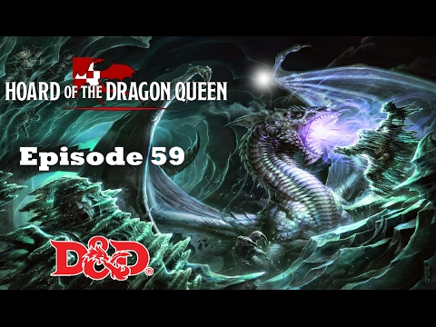Donjons et Dragons 5 FR Session 59 Hoard of the Dragon Queen