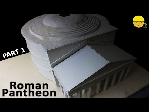 Roman Pantheon | Part 1 | How to make a model of Roman Pantheon
