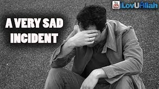 A Very Sad Incident ᴴᴰ | *Touching Story*