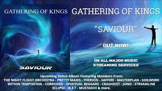 Gathering Of Kings - Saviour (Official Audio)