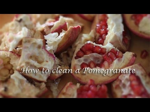 How to clean a Pomegranate