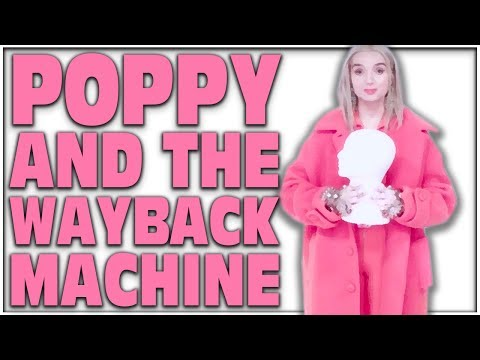 THAT POPPY AND THE WAYBACK MACHINE /_\