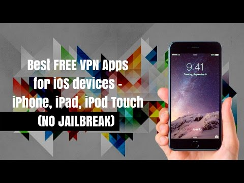 Best Free VPN Apps for iPhone iPad iPod Touch (No Jailbreak) - iOS 9 to iOS 10