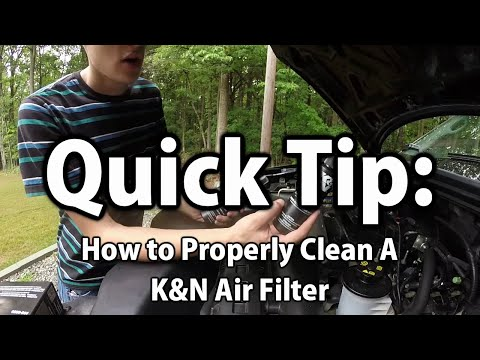 Quick Tip: How To Clean a K&N Air Filter