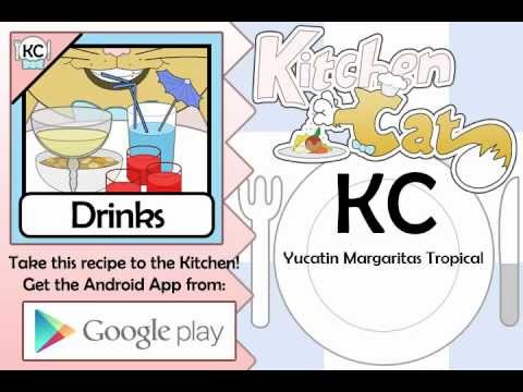 Yucatin Margaritas Tropical - Kitchen Cat