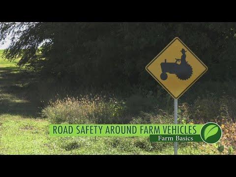 Farm Basics #1045 Road Safety Around Farm Vehicles (Air Date 4-15-18)