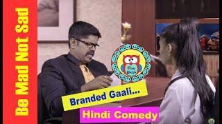 Branded Gaali - गाालीबाज़ हसीना- Hindi DesiComedy - Abeywatch