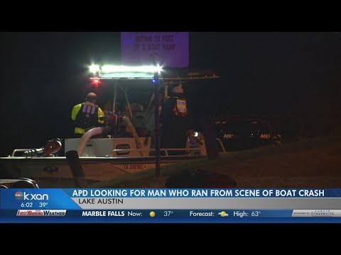 Austin Police believe missing man fled from boat crash in Lake Austin, one person injured