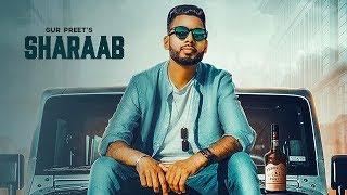 Sharaab | ( Full HD) | Gurpreet | New Punjabi Songs 2019 | Latest Punjabi Songs 2019