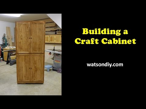 Building a Craft Cabinet